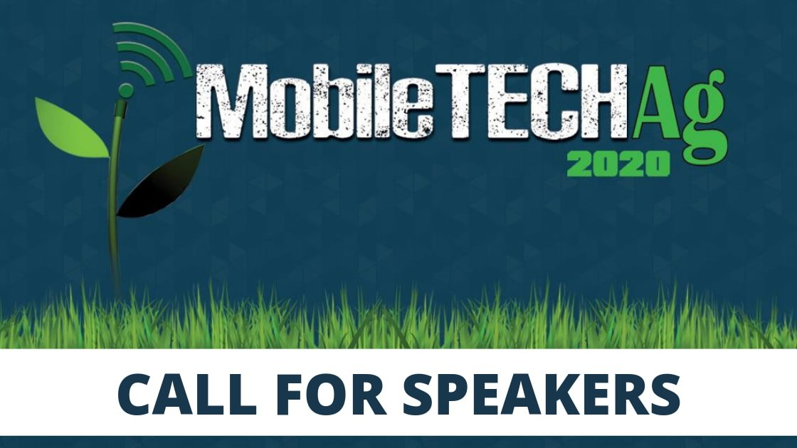 """Featured image for """"Call for Speakers – MobileTECH Ag 2020"""""""