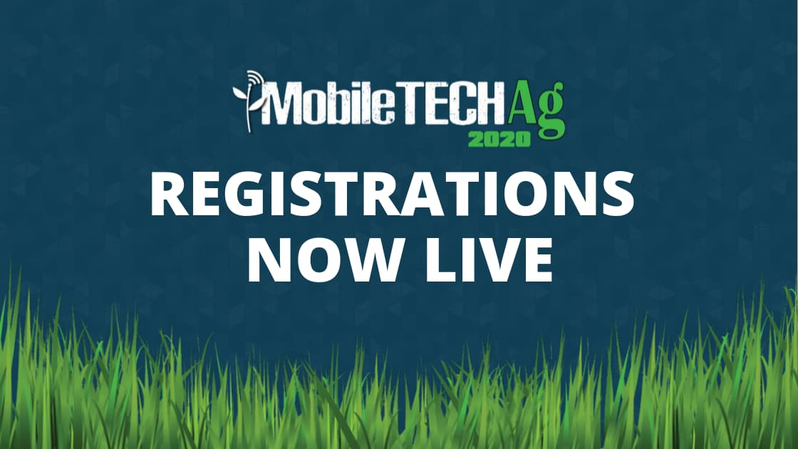 """Featured image for """"MobileTECH Ag 2020 Registrations are Live"""""""