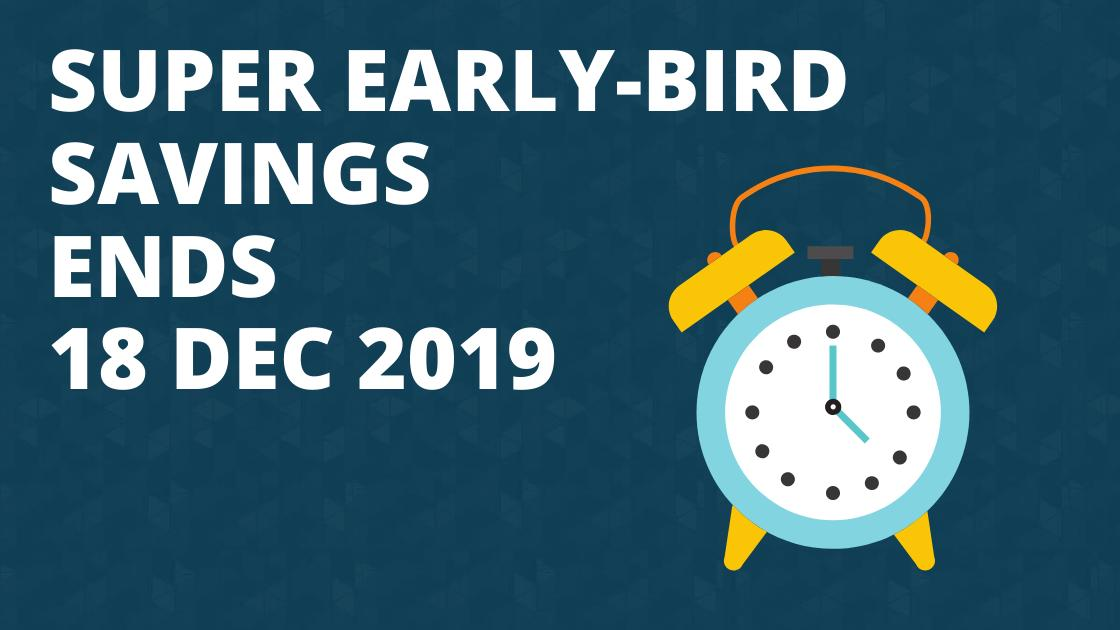 """Featured image for """"Super Early-Bird rates ending – Don't miss out"""""""